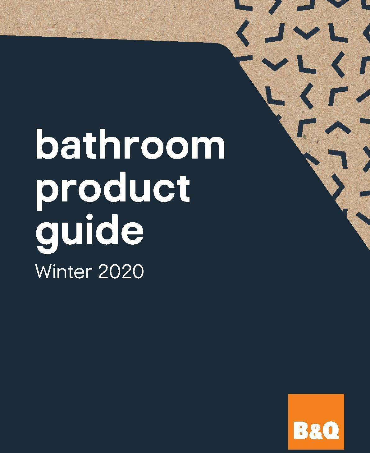 B&Q Bathroom Product Guide Offers from February 7