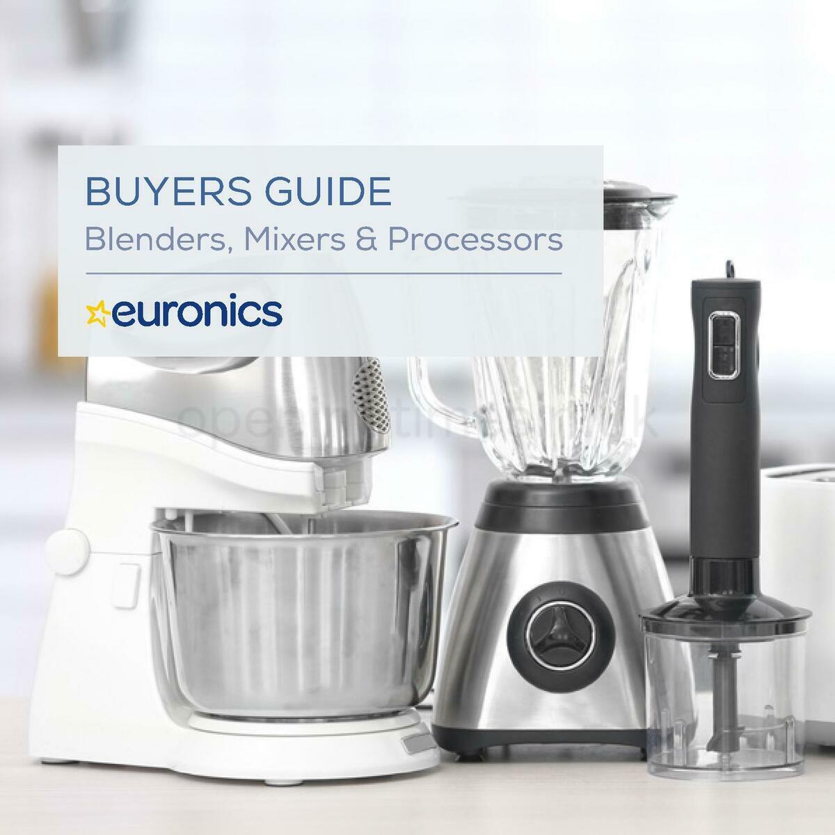 Euronics Blenders, Mixers & Processors Buyers Guide Offers from January 1