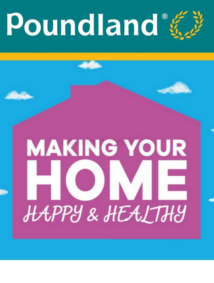 Poundland Making your home happy & healthy! Offers from September 7