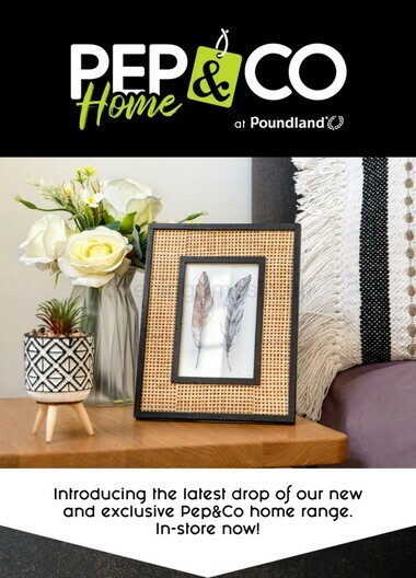 Poundland New 2021 PEP&CO Home in-store now!